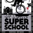 Superschool – boek en school van Eric van 't Zelfde