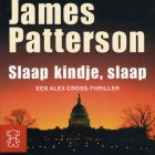 Boekverslag: James Patterson 'Slaap kindje, slaap'