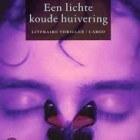 Boekverslag: Karin Slaughter 'Een lichte koude huivering'