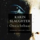 Boekverslag: Karin Slaughter 'Onzichtbaar'
