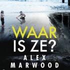 Boekverslag: Alex Marwood 'Waar is ze?'