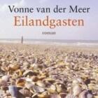 Boekverslag: 'Eilandgasten' van Vonne van der Meer