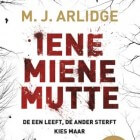 Boekverslag: M.J. Arlidge 'Iene Miene Mutte' (Helen Grace 1)