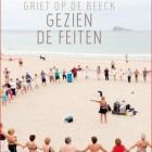 Boekverslag: 'Gezien de feiten' van Griet Op de Beeck