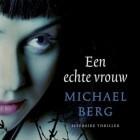 Boekverslag: Michael Berg 'Een echte vrouw'