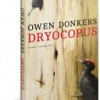 Boekverslag 'Dryocopus' van Owen Donkers