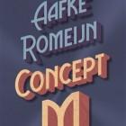 """Boekverslag """"Concept M"""" van Aafke Romeijn"""
