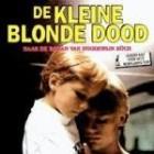 """Filmverslag """"De kleine blonde dood"""""""